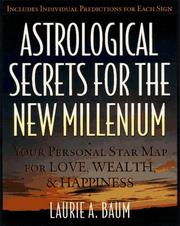 Cover of: Astrological secrets for the new millennium
