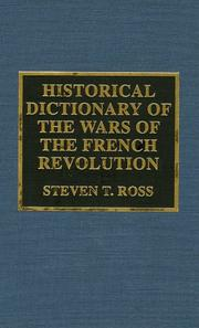Cover of: Historical dictionary of the wars of the French Revolution