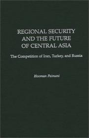 Cover of: Regional security and the future of Central Asia