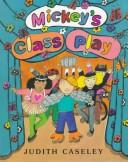 Cover of: Mickey's class play