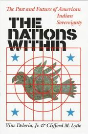 Cover of: The nations within: the past and future of American Indian sovereignty