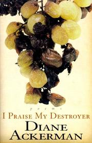 Cover of: I Praise My Destroyer: poems
