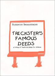 Cover of: Trickster's famous deeds: a trilogy of theatrical plays for children