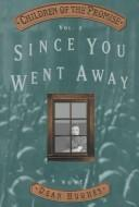Cover of: Since you went away