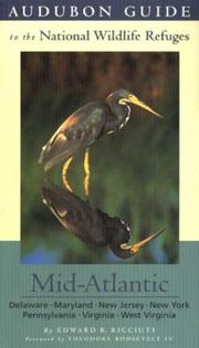 Cover of: Audubon guide to the national wildlife refuges: Delaware, Maryland, New Jersey, New York, Pennsylvania, Virginia, West Virginia