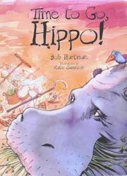 Cover of: Time to go, Hippo!
