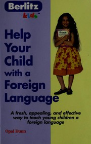 Cover of: Help your child with a foreign language