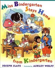 Cover of: Miss Bindergarten stays home from kindergarten