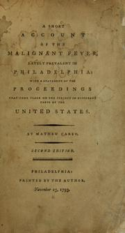 Cover of: A short account of the malignant fever, lately prevalent in Philadelphia