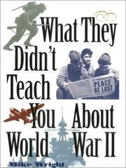 Cover of: What they didn't teach you about World War II