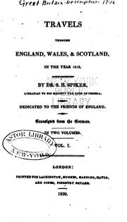 Cover of: Travels through England, Wales, & Scotland, in the year 1816