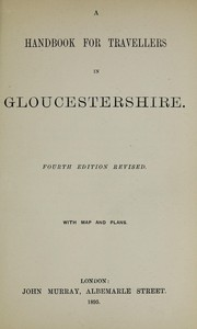 Cover of: A handbook for travellers in Gloucestershire