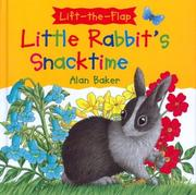 Cover of: Little Rabbit's snacktime