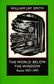 Cover of: The world below the window: poems, 1937-1997