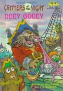 Cover of: Ooey gooey