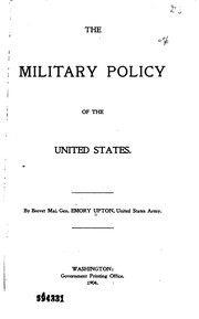 Cover of: The military policy of the United States