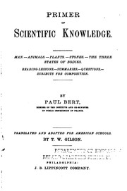 Cover of: Primer of scientific knowledge: by Paul Bert ; translated and adapted for American schools.