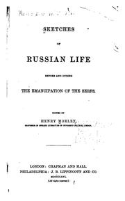 Cover of: Sketches of Russian life before and during the emancipation of the serfs