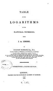 Cover of: Table of the logarithms of the natural numbers, from 1 to 108000