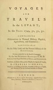 Cover of: Voyages and travels in the Levant in the years 1749, 50, 51, 52