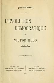 Cover of: L' évolution démocratique de Victor Hugo, 1848-1851