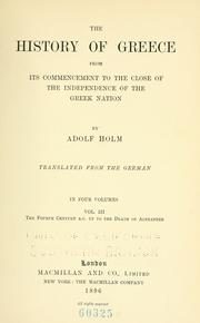 Cover of: The history of Greece from its commencement to the close of the independence of the Greek nation