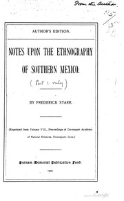 Cover of: Notes upon the ethnography of southern Mexico