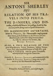 Cover of: Sir Antony Sherley his relation of his trauels into Persia