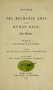 Cover of: Influence of the mechanic arts on the human race