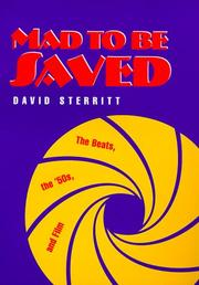 Cover of: Mad to be saved: the Beats, the '50s, and film