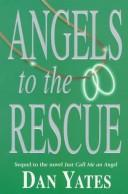 Cover of: Angels to the rescue