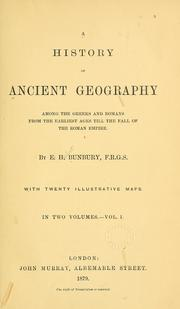 Cover of: A history of ancient geography among the Greeks and Romans