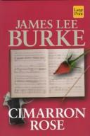 Cover of: Cimarron rose: a novel