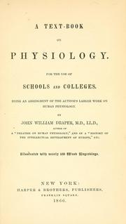 Cover of: A text-book on physiology ..: Being an abridgment of the author's larger work on human physiology.