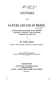 Cover of: Lectures on the nature and use of money