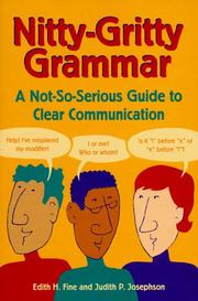 Cover of: Nitty-gritty grammar: a not so-serious guide to clear communication