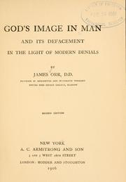 Cover of: God's image in man and its defacement in the light of modern denials