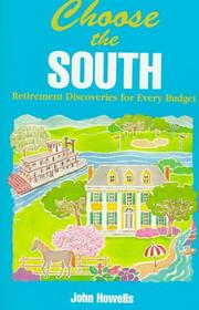 Cover of: Choose the South: retirement discoveries for every budget