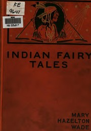 Cover of: Indian fairy tales as told to the little children of the wigwam