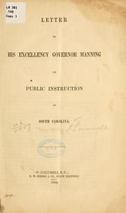 Cover of: Letter to His Excellency Governor Manning on public instruction in South Carolina