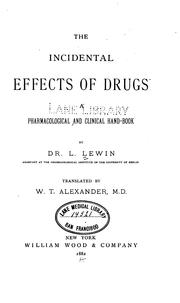 Cover of: The incidental effects of drugs
