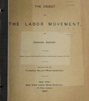 Cover of: The object of the labor movement