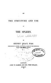 Cover of: On the structure and use of the spleen