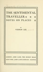 Cover of: The sentimental traveller: notes on places