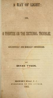 Cover of: A ray of light; or, Treatise on the sectional troubles