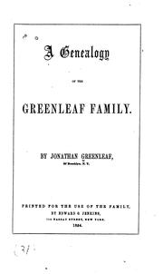 Cover of: A genealogy of the Greenleaf family