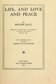Cover of: Life, and love and peace