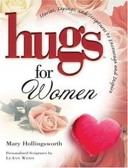 Cover of: Hugs for women: stories, sayings, and scriptures to encourage and inspire