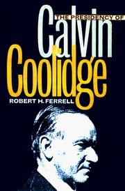 Cover of: The presidency of Calvin Coolidge