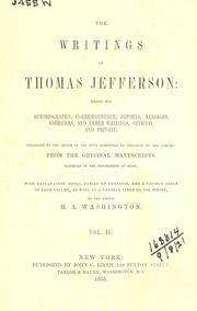Cover of: Writings: being his autobiography, correspondence, reports, messages, addresses, and other writings, official and private, pub. from the original manuscripts, deposited in the Department of State